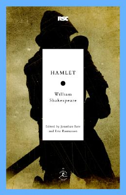 Hamlet By Shakespeare, William/ Bate, Jonathan (EDT)/ Rasmussen, Eric (EDT)/ Bate, Jonathan (INT)