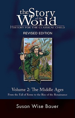 The Story of the World By Bauer, S. Wise/ West, Jeff (ILT)